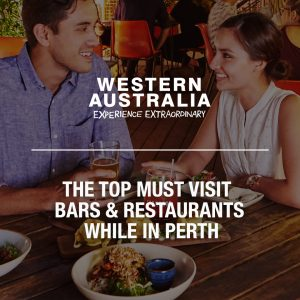 The Top Must Visit Bars and Restaurants While in Perth