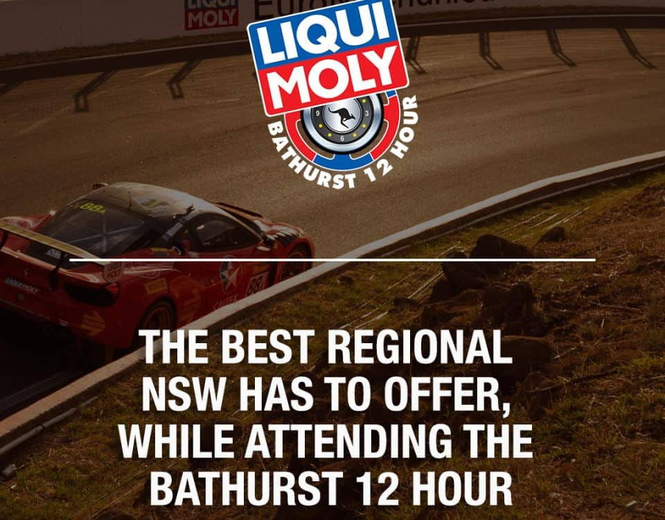 "alt=""Text image: The Best Regional NSW has to offer while attending the Bathurst 12 Hour"""