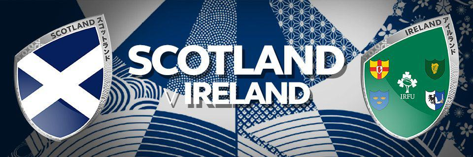 Scotland vs Ireland - RWC 2019 • Sportsnet Holidays